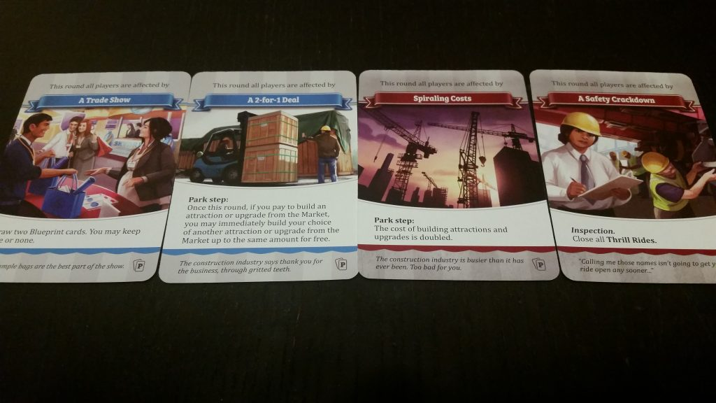 Event cards are drawn every round. The first half of the game will be positive and fun! The second half...not so much.