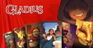 Gladius - A Game of Spectacle and Sabotage Kickstarter banner