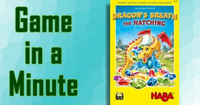 Game in a Minute: Dragon's Breath: The Hatching